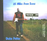 25 MILES FROM TEXAS CD Album Cover...for more information click on photo