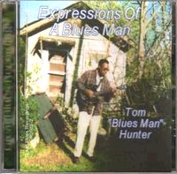 EXPRESSIONS OF A BLUES MAN CD Album Cover...for more information click on photo