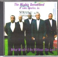 WHAT WOULD I DO WITHOUT THE LORD CD Album Cover...for more information click on photo
